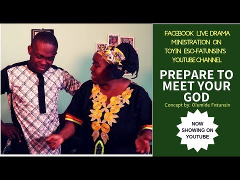 Live Drama- Prepare to meet your God