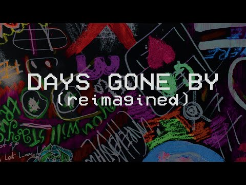 Days Gone By (Reimagined) - Hillsong Young & Free