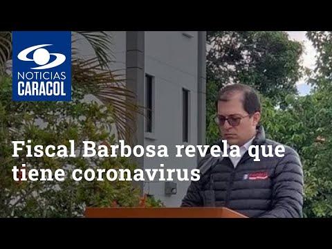 Fiscal Barbosa revela que tiene coronavirus para desmentir su presencia en partido de Colombia