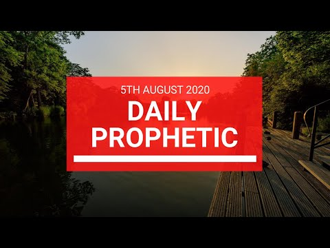 Daily Prophetic 5 August 2020 4 of 7