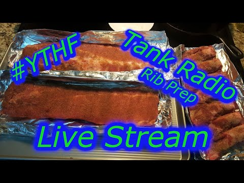 #YTHF21 Tank Radio Ribs Smoke out, Ribs Prep