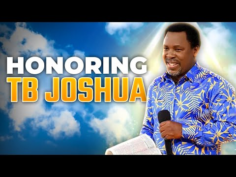 Honoring TB Joshua