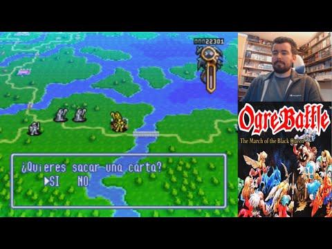 OGRE BATTLE: THE MARCH OF THE BLACK QUEEN (SNES) - Gameplay en Español