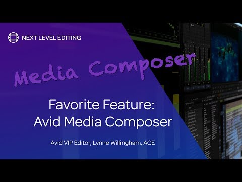 The A-List — Lynne Willingham, ACE — Favorite Media Composer Feature