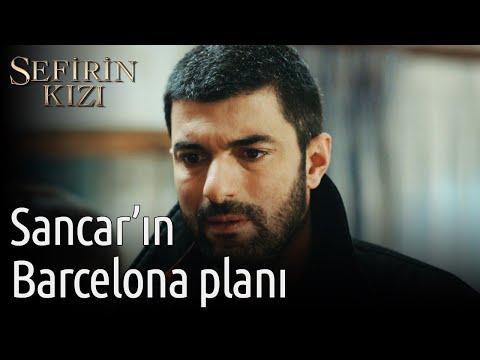 Sefirin Kızı | Sancar'ın Barcelona Planı