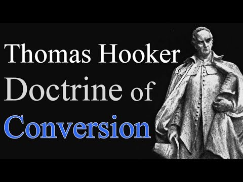 Puritan Thomas Hooker & the Doctrine of Conversion - Iain Murray/ IMPROVED AUDIO