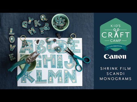Shrink Film Monograms | Kid's Craft Camp | Canon Live