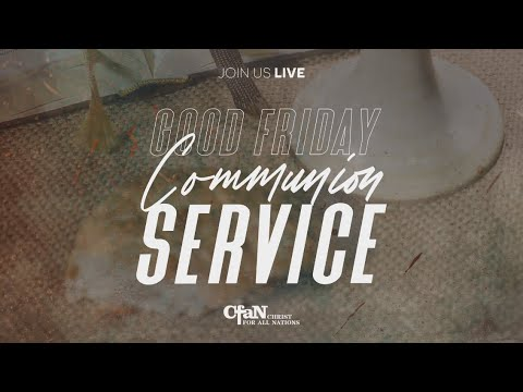Live Communion Service  April 10th, 2020