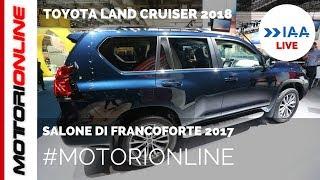 Toyota Land Cruiser 2018 | LIVE al Salone di Francoforte 2017