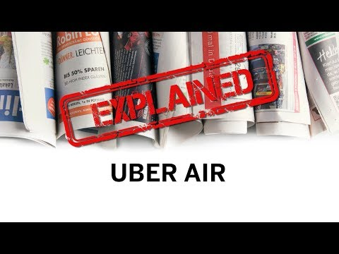 Explained: Uber Air taxi