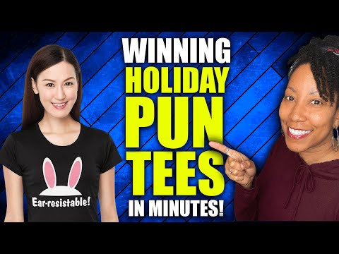 How to EASILY Create Pun T-Shirts That Sell! (Print on Demand)
