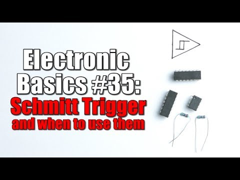 Electronic Basics #35: Schmitt Trigger and when to use them