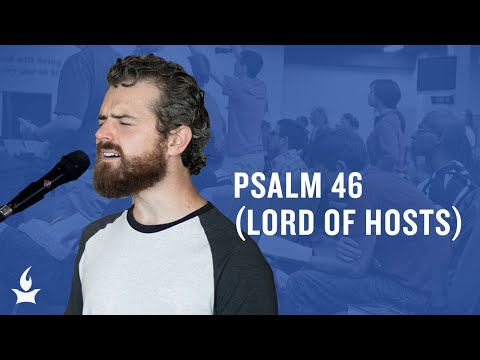 Psalm 46 (Lord Of Hosts) -- The Prayer Room Live Moment