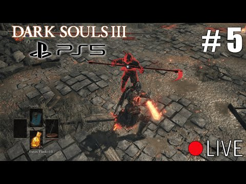 First Time Playing Dark Souls 3 On PS5 Live Stream - Part 5