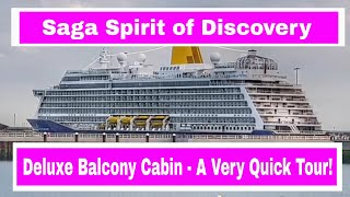 A very quick tour of a Deluxe Balcony Cabin on the Saga Spirit of Discovery Cruise Ship