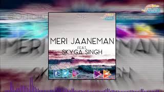 Skyga Singh - Meri Jaaneman - officialskyga , Others