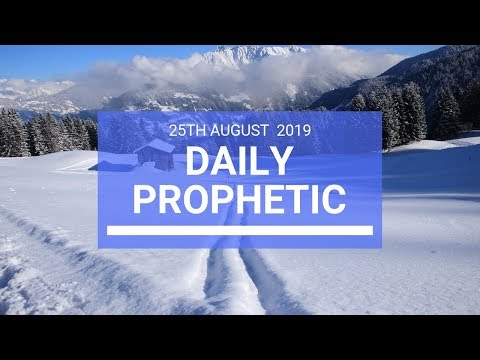 Daily prophetic 25 August 2019  Word 2