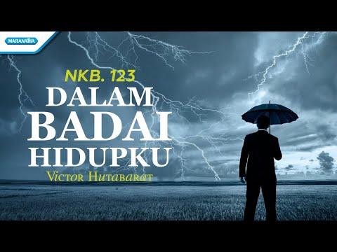 NKB. 123 - Dalam Badai Hidupku - Victor Hutabarat (with lyric)