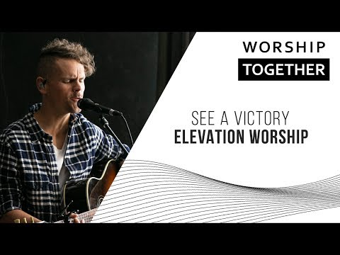 See A Victory // Elevation Worship // New Song Cafe