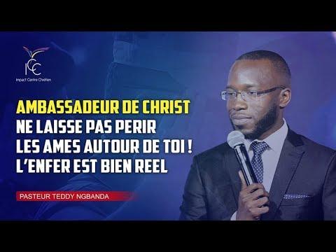 Ambassadeur de Christ, ne laisse pas périr les âmes autour de toi! - Pasteur Teddy NGBANDA
