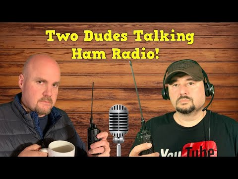 Two Dudes Talking Ham Radio: Radios, Antennas, and More!