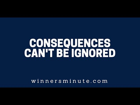 Consequences Can't Be Ignored // The Winner's Minute With Mac Hammond