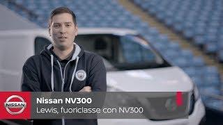 Lewis, un fuoriclasse insieme a Nissan NV300