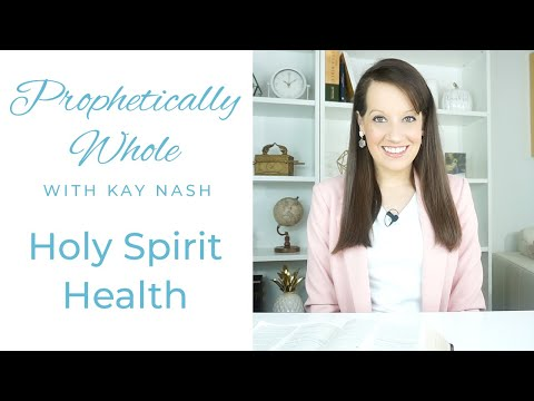 Prophetically Whole: Your Health Refined
