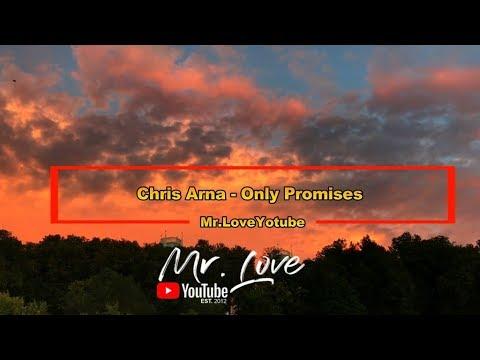Chris Arna - Only Promises - UCKA_OnBKECVV3iBUPeP9s3w