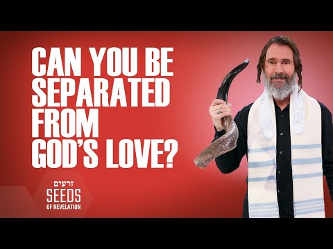 Can You be Separated From Gods Love?
