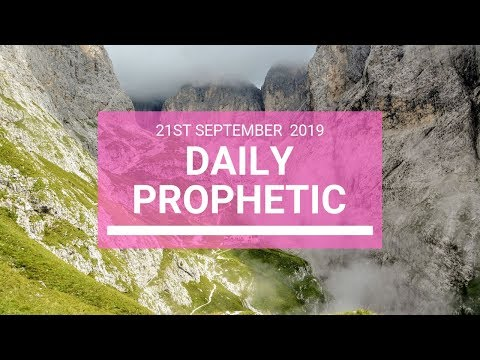 Daily Prophetic 21 September 2019   Word 5