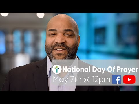 National Day Of Prayer  Livestream Thursday, May 7th On Youtube
