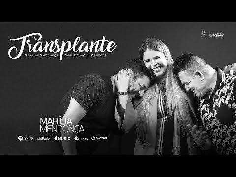 Marilia Mendonça e Bruno & Marrone - Transplante