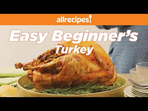How to Make Easy Beginner's Turkey with Stuffing | Thanksgiving Recipes | Allrecipes.com