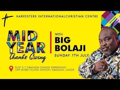 MIDYEAR THANKSGIVING With Big Bolaji  Pst. Bolaji Idowu  Sun 7th Jul, 2019  4th Service