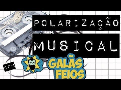 POLARIZAÇÃO MUSICAL Galãs Feios no #meteoro.doc