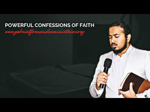 POWERFUL CONFESSIONS OF FAITH WITH EVANGELIST GABRIEL FERNANDES