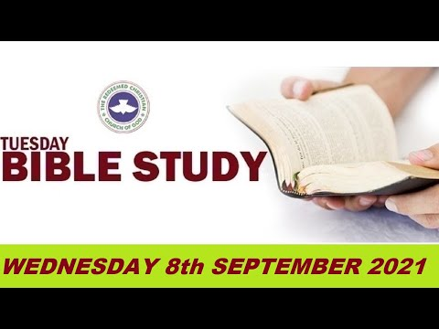 RCCG SEPTEMBER 8th 2021 BIBLE STUDY