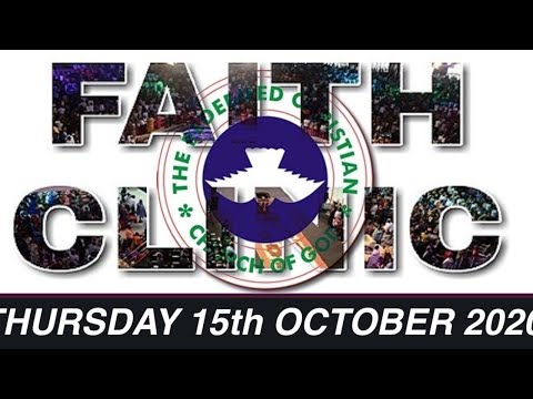 RCCG OCTOBER 15th 2020 FAITH CLINIC   MIGHTY TO SAVE