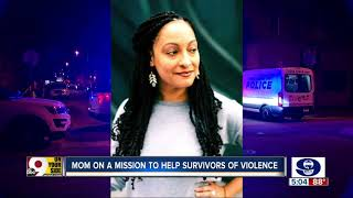 Mom on a mission to help survivors of violence