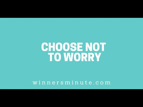 Choose Not to Worry // The Winner's Minute With Mac Hammond