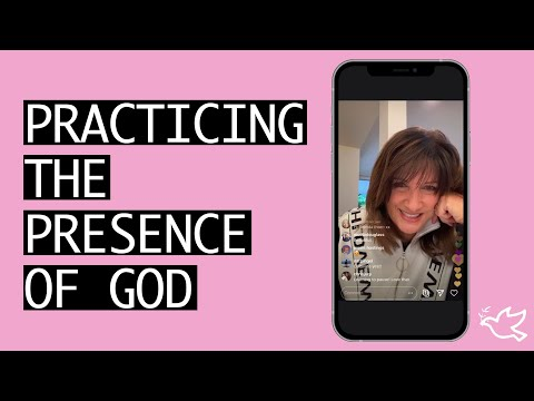 Practicing the Presence of God  A Word of Encouragement from Bobbie Houston