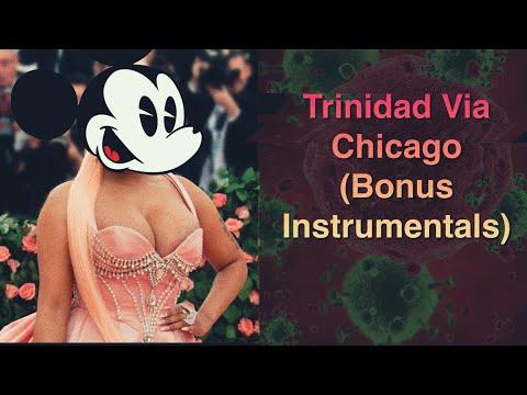 Trinidad Via Chicago (Bonus Instrumentals)