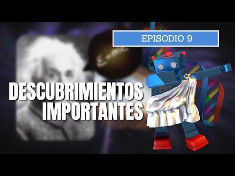 La Ciencia a través de la Historia - Episodio 9