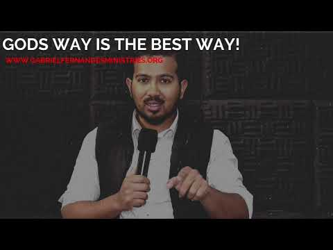GODS WAY IS THE BEST WAY, TRUST GODS WILL FOR YOUR LIFE, POWERFUL MESSAGE BY EV. GABRIEL FERNANDES