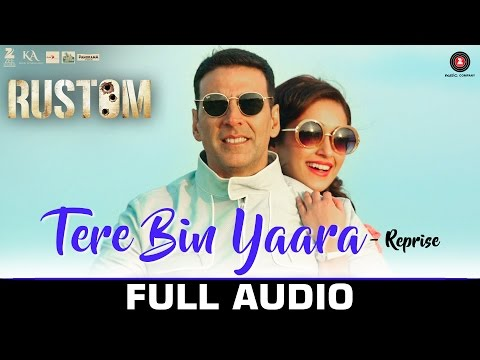 Tere Bin Yaara (Reprise) Lyrics - Rustom   Arko
