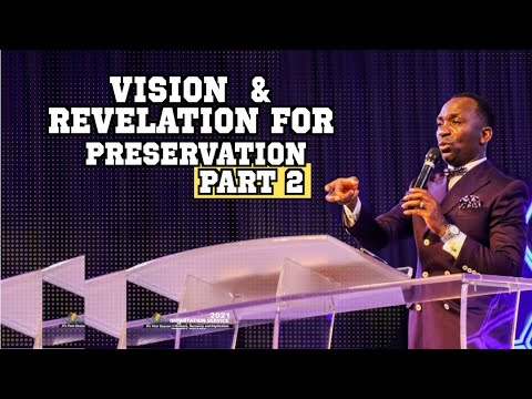 VISION AND REVELATION FOR PRESERVATION 2