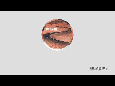 By Faith  3.21.21