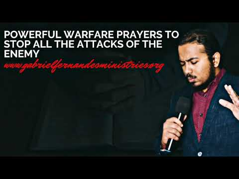 POWERFUL WARFARE PRAYERS/DECLARATIONS TO BREAK AND STOP EVERY ATTACK OF THE DEVIL AGAINST YOUR LIFE