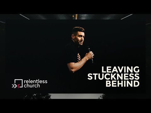 Leaving Stuckness Behind   Pastor Trevor McDonald